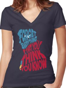 Forget Everything That You Think You Know Women's Fitted V-Neck T-Shirt