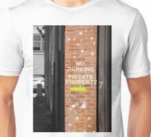 No Parking - Private Property Unisex T-Shirt
