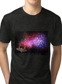 It's easy to get lost in the vastness of the space Tri-blend T-Shirt