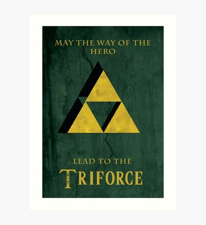 Triforce Lives Art Print