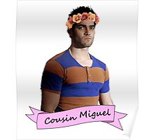 everybody loves Cousin Miguel... Poster