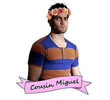 everybody loves Cousin Miguel... Photographic Print