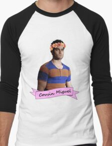 everybody loves Cousin Miguel... Men's Baseball ¾ T-Shirt