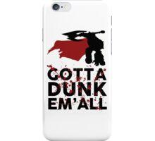 Darius Dunk iPhone Case/Skin