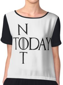 Not today Chiffon Top