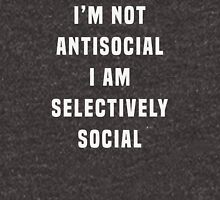 I'm not antisocial, I am selectively social Unisex T-Shirt