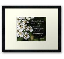 His Masterpiece ~ Ephesians 2:10 Framed Print
