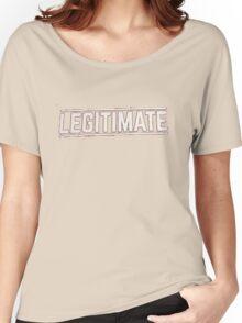 Legitimate Top - Joe Weller Women's Relaxed Fit T-Shirt