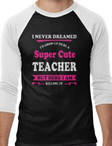 Super cute teacher Men's Baseball ¾ T-Shirt