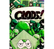 CLODS! Photographic Print