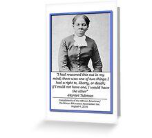 AACEA Inc. Tribute - Harriet Tubman  Greeting Card