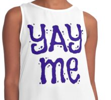 Funny Inspiration Quote Affirmation Contrast Tank