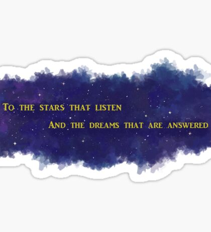 To The Stars That Listen (Gold) - A Court of Mist and Fury Sticker