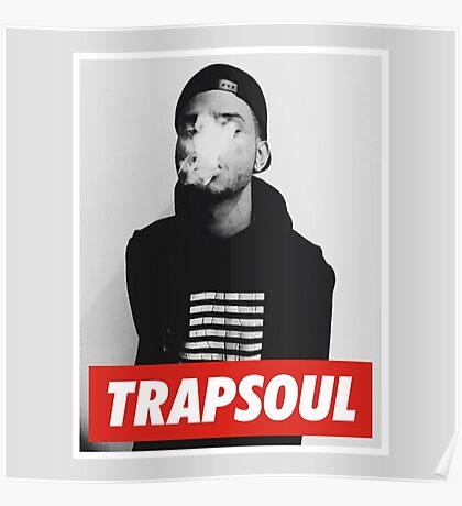 trapsoul merch Poster