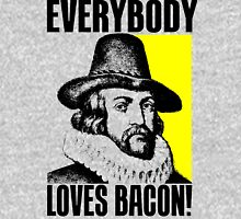 EVERYBODY LOVES BACON! Unisex T-Shirt