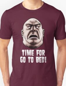 Tor -Time for go to bed! Unisex T-Shirt