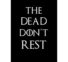 Game of thrones The dead don't rest Photographic Print