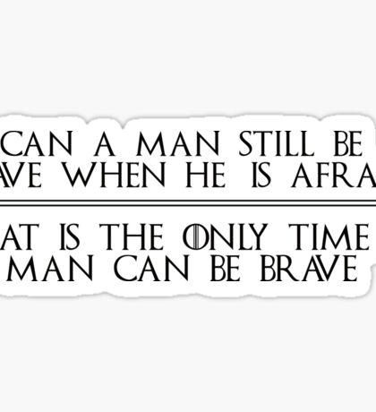 Ned Stark Quote Sticker