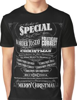 Politically Correct or Incorrect Black Chalkboard Typography  Christmas - I Graphic T-Shirt