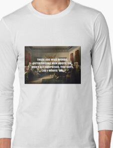 Declaration of Independence Jefferson's Wise Words Long Sleeve T-Shirt