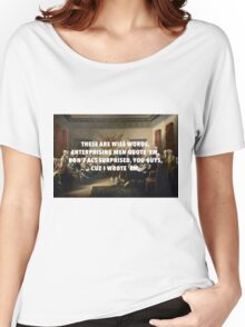 Declaration of Independence Jefferson's Wise Words Women's Relaxed Fit T-Shirt