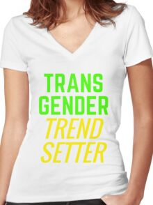 Transgender Trendsetter Women's Fitted V-Neck T-Shirt