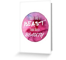 Beauty/Beast Workout Greeting Card