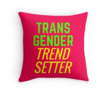 Transgender Trendsetter Throw Pillow