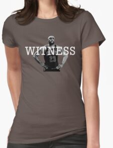 WITNESS. LeBron James Womens Fitted T-Shirt