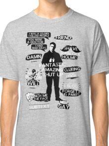 John Watson Quotes Classic T-Shirt