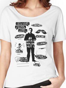 John Watson Quotes Women's Relaxed Fit T-Shirt