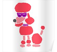 Funny Funky Cool Pink Poodle Dog Art Poster