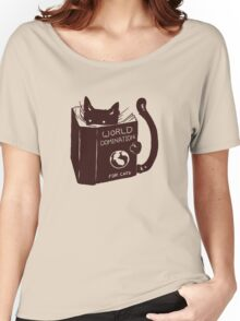 World Domination For Cats Women's Relaxed Fit T-Shirt