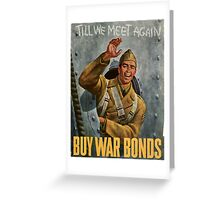 Vintage poster - Buy War Bonds Greeting Card