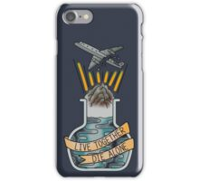 live together, die alone iPhone Case/Skin