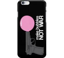 Make bubbles not war iPhone Case/Skin
