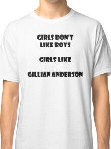 Girls like Gillian Classic T-Shirt