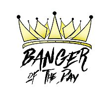 BANGER OF THE DAY Photographic Print