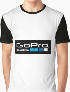 Gopro be a hero Graphic T-Shirt