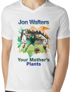 "Jon Walters ""Jon Walters Your Mothers Plants""  T-Shirt"