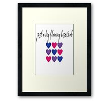 Just A Big Flaming Bisexual Framed Print