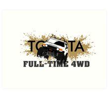 FJ FULL TIME 4WD Art Print