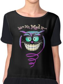 We're All Mad Here Chiffon Top
