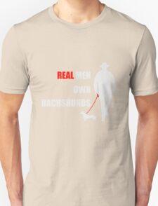 Real Men Own Dachshunds.! Unisex T-Shirt