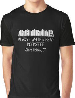 Gilmore Girls - Black & White & Read Bookstore (white text) Graphic T-Shirt
