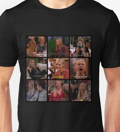 Phoebe Buffay Quotes #3 Unisex T-Shirt
