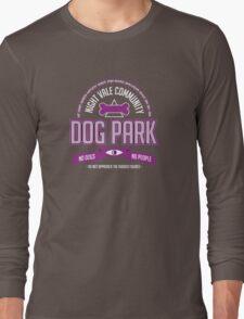 Night Vale Community Dog Park Long Sleeve T-Shirt