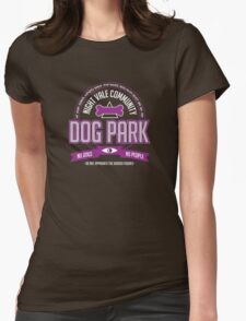 Night Vale Community Dog Park Womens Fitted T-Shirt