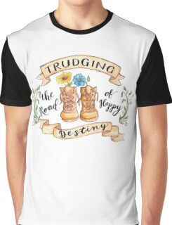Trudging the Road of Happy Destiny Graphic T-Shirt