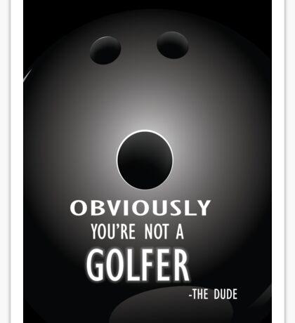 The Big Lebowski movie quote #2 Sticker